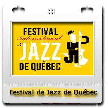 8e Festival International de Jazz de Québec (FIJQ)
